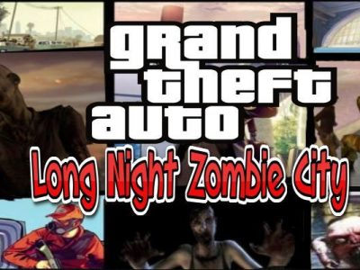 GTA Long Night Zombie City