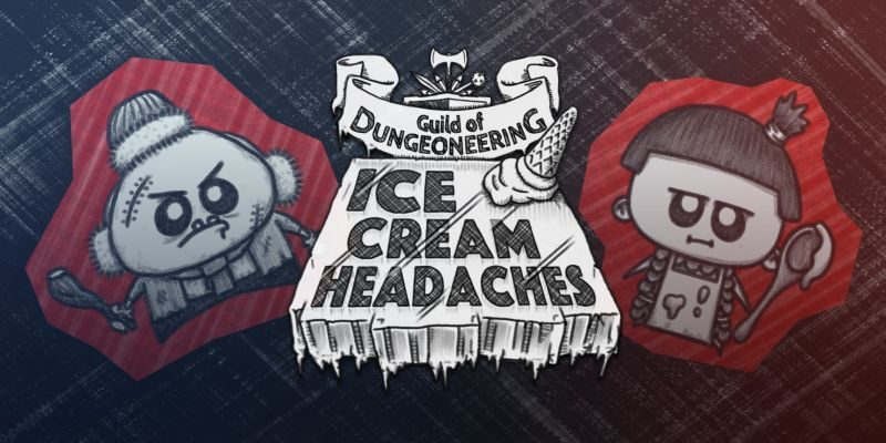 Guild of Dungeoneering: Ice Cream Headaches