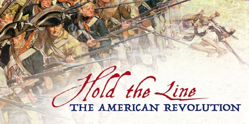 Hold the Line: The American Revolution