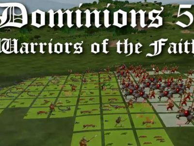 Dominions 5 – Warriors of the Faith