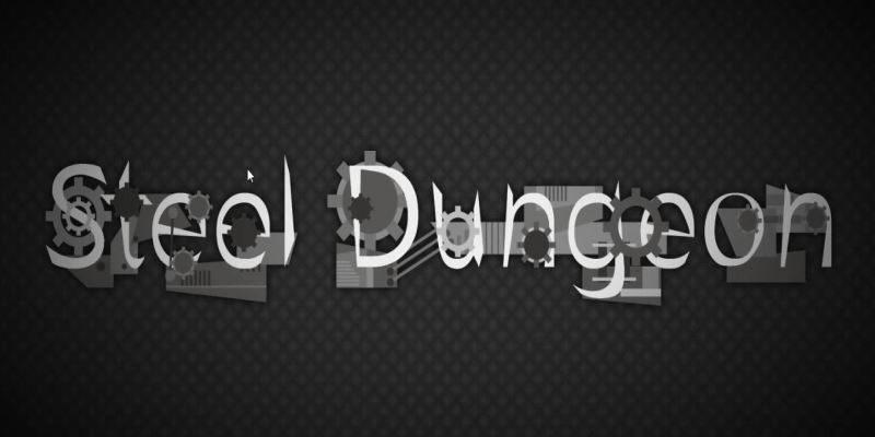 Steel Dungeon
