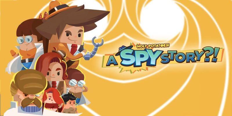 Holy Potatoes! A Spy Story