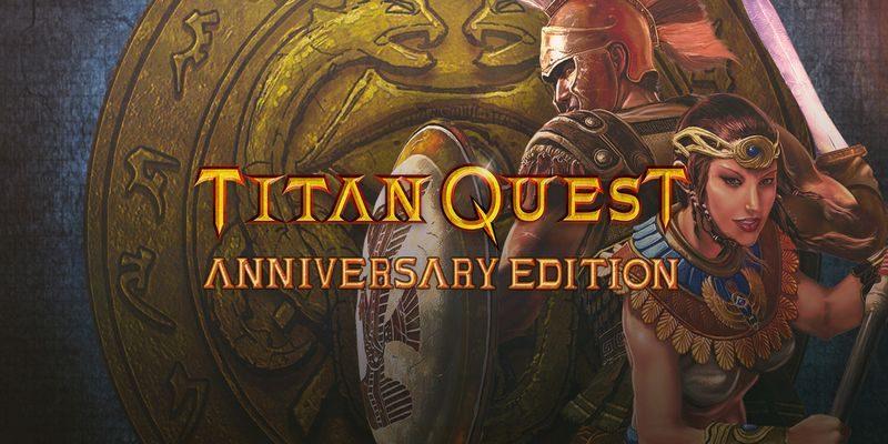 Titan Quest Anniversary Edition