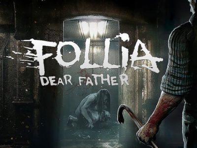 Follia – Dear father