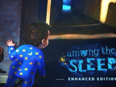 Among the Sleep: Enhanced Edition