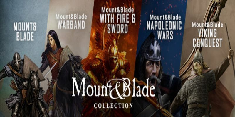 Mount & Blade Full Collection