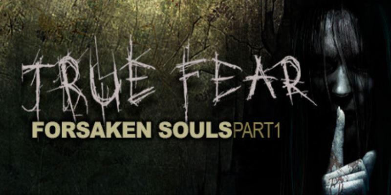 True Fear: Forsaken Souls 1