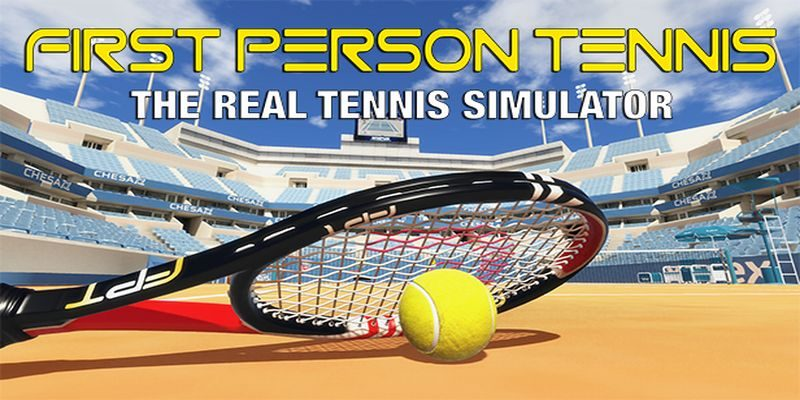 First Person Tennis The Real Tennis Simulator