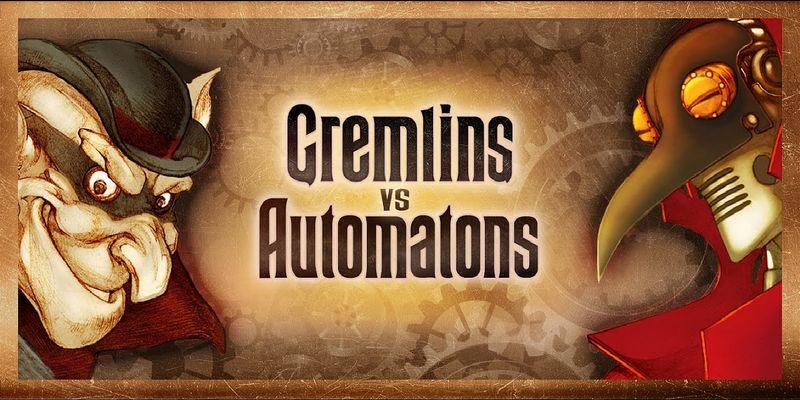 Gremlins vs Automatons